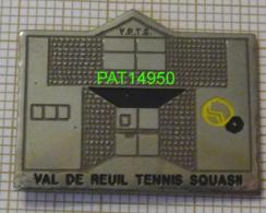 TENNIS  &  SQUASH  à VAL De REUIL Dpt 27 EURE - Tennis