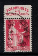 """TYPE PAIX N° 283 Avec BANDE PUB PULICITAIRE """" GALERIE BARBES """" Sur BORD DE FEUILLE (TIMBRE ISSU DE CARNET) - Publicidad"""