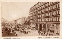 Marseille - Hôtel Du Louvre Et De La Paix / Carte Publicité - The Canebière, City Centre