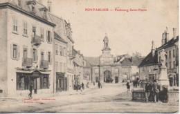 25 PONTARLIER  Faubourg Saint-Pierre - Pontarlier