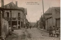 Cpa 60 GILOCOURT  La Grande Rue Lot De 2 Vues Différentes , Animées, Dos Vierge En Très Bon état - Autres Communes