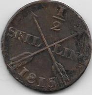 Suède - 1/2 Skilling 1815 - Sweden
