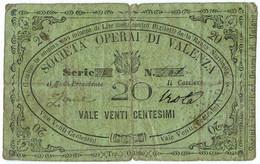 20 CENTESIMI BIGLIETTO FIDUCIARIO SOCIETÀ OPERAI DI VALENZA QBB - [ 1] …-1946 : Regno