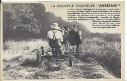 CARTE PUBLICITAIRE    ... DEERING ...LA NOUVELLE FAUCHEUSE - Werbepostkarten