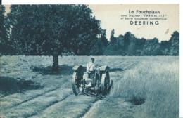 CARTE PUBLICITAIRE    ... DEERING ...LA FAUCHAISON - Werbepostkarten