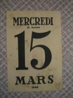 "Document De Propagande : "" Mercredi 15 Mars 1944 "" - 1939-45"