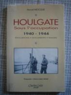HOULGATE Sous L'occupation (1994) - 1939-45