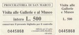 TICKET - ENTRADA / PROCURATORIA DI SAN MARCO / GALLERIE E AL MUSEO - VENEZIA  - 1986 - Tickets - Entradas