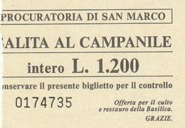 TICKET - ENTRADA / PROCURATORIA DI SAN MARCO / .. AL CAMPANILE - VENEZIA  - 1986 - Tickets - Entradas