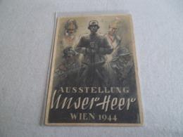 AUSSTELLUNG UNSER HEER WIEN 1944 - Militaria