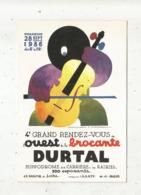 Cp, Bourses & Salons De Collections, 4 E Grand Rendez Vous De L'Ouest De La Brocante , 49 , DURTAL ,1986 ,vierge - Sammlerbörsen & Sammlerausstellungen