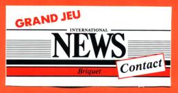 "Autocollant "" Grand Jeu International NEWS Contact Briquet "" - Stickers"