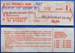 CROATIA OLD BUS TICKET 2/5 TIME ZONA 1 30,00 Din.*PROMET* SPLIT - Europa