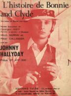 P 8102 - Partition   L'Histoire De Bonnie And Clyde  Par Johnny Hallyday - Chant Soliste