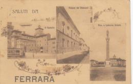 FERRARA-SALUTI DA-MULTIVEDUTE-CARTOLINA VIAGGIATA IL 4-8-1917 - Ferrara