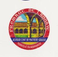 ETIQUETTE DE FROMAGE DE L ABBAYE - Cheese