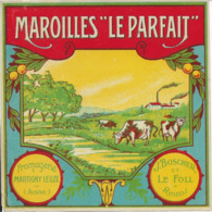 ETIQUETTE    DE FROMAGE  NEUVE   MAROILLES   LE PARFAIT FROMAGERIE MARTIGNY LEUZE AISNE J. BOSCHER ET LE FOLL REIMS - Cheese