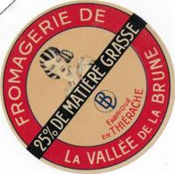 ETIQUETTE    DE FROMAGE  NEUVE   DE LA VALLEE   DE LA BRUNE THIERACHE - Cheese