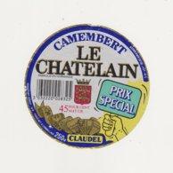 ETIQUETTE DE CAMEMBERT CLAUDEL FAB. PAR DUPONT ISIGNY - Cheese