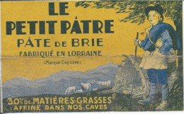 ETIQUETTE    DE FROMAGE  NEUVE  LE PETIT PATRE PATE DE BRIE LORRAINE - Cheese