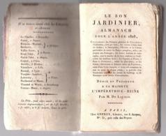 """"""" LE BON JARDINIER Almanach Pour L'année 1808 """"  Par M. De Launay - Garden"""