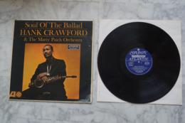 HANK CRAWFORD SOUL OF THE BALLAD RARE LP  ORIGINAL ANGLAIS 1963 JAZZ SOUL - Jazz