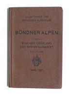 Montagna Clubfuhrer Des Schweizer Alpenclub Bundner Oberland II Band 1949 / 1951 - Libros, Revistas, Cómics