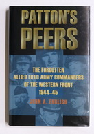 WWII - English - Patton's Peers The Forgotten Allied Field Army Commanders 2009 - Libros, Revistas, Cómics