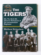 WWII - Richardson - The Tigers - 6th, 7th, 8th And 9th Battalions - Ed. 2000 - Libros, Revistas, Cómics