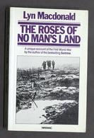 WWI - Lyn Macdonald - The Roses Of No Man's Land - Ed. 1984 - Libros, Revistas, Cómics
