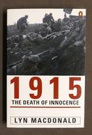 WWI - Lyn Macdonald - 1915 The Death Of Innocence - Ed. 1997 - Libros, Revistas, Cómics
