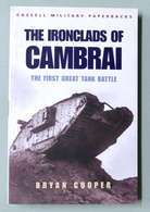 WWI - B. Cooper - The Ironclads Of Cambrai - The First Great Tank Battle - 2002 - Libros, Revistas, Cómics