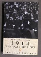 WWI - Lyn Macdonald - 1914 The Days Of Hope - Ed. 1989 - Libros, Revistas, Cómics