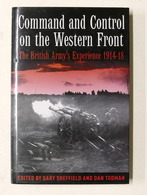 WWI - Command And Control On The Western Front British Army's Experience - 2004 - Libros, Revistas, Cómics