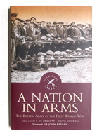 WWI - Beckett, Simpson - A Nation In Arms - The British Army - Ed. 2004 - Libros, Revistas, Cómics