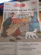 Vu à 9.99 € Chez I-B !! SUPPLEMENT JOURNAL OUEST FRANCE EDITION DU 75e ANNIVERSAIRE AVEC TINTIN EN COUVERTURE - Hergé