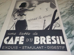 ANCIENNE PUBLICITE APRES LE SPORT LE CAFE DU BRESIL  1937 - Posters