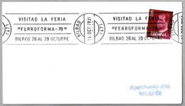 "VISITAD LA FERIA ""FERROFORMA-78"". Bilbao, Pais Vasco, 1978 - Fábricas Y Industrias"