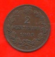 2 Centesimi 1905 V.Emanuele III°  Regno D'Italia 2 Cent Savoia Italy Rara - 1861-1946 : Reino