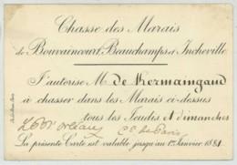 Chasse Des Marais De Bouvaincourt Beauchamps Et Incheville . Autorisation Signée Philippe D'Orléans Comte De Paris 1881 - Anuncios