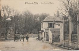 L'ETANG La VILLE - Carrefour De L'Eglise - Attelage Et Personnages. - Francia