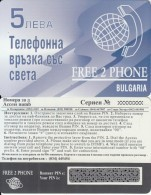 BULGARIA - Free 2 Phone Prepaid Card 5 Leva(CN At Top), Sample - Bulgarien