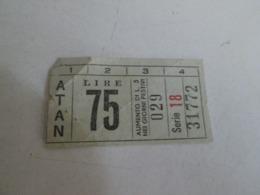 ATAN ( Napoli) Biglietto Da Lire 75 - Europa