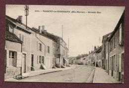"NOGENT-EN-BASSIGNY  (52) : "" GRANDE RUE "" - Nogent-en-Bassigny"