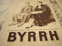 ANCIENNE PUBLICITE AVOCAT ET BYRRH 1934 - Alcohols