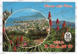 Riviera Delle Palme - Saluti Da LOANO - Imperia