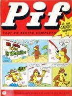 Pif Gadget N°7 De Mars 1962... Un Exemplaire Correct D'un Numéro Recherché. (Voir Description) - Pif Gadget