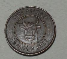 1981 - Islande - Iceland - 10 AURAR - KM 25 - Islanda