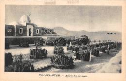 TUNISIE - Expédition Renault - Hôtel D'EL OUED - Arrivée Des Six Roues - Tunisia