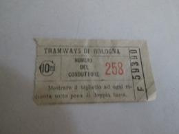 TRAMWAYS Di BOLOGNA Biglietto Da 10 Centesimi Numero Del Conduttore 258 - Tram